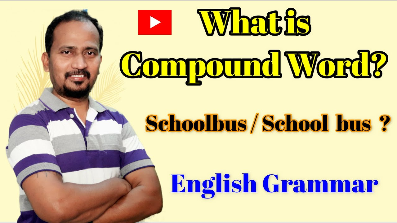 What is compound Word?
