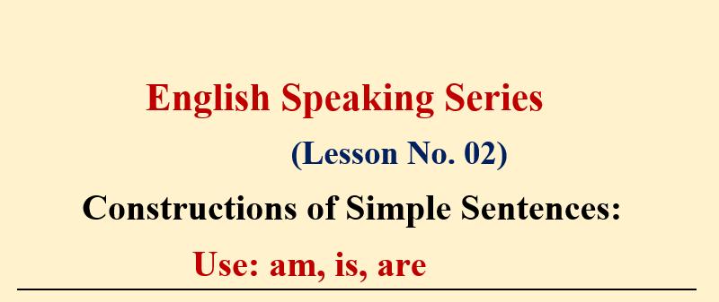 English Speaking Series : Lesson No.02