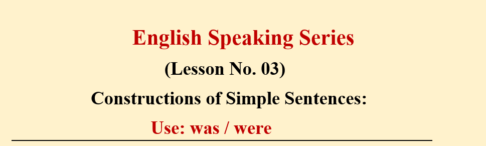 English Speaking Series: Lesson No.03