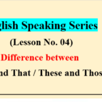 English Speaking Series Lesson No.04